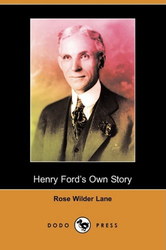 9781409956716: Henry Ford's Own Story (Dodo Press)