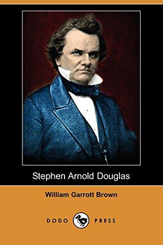 9781409957027: Stephen Arnold Douglas (Dodo Press)