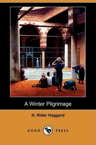 9781409957102: A Winter Pilgrimage (Dodo Press)
