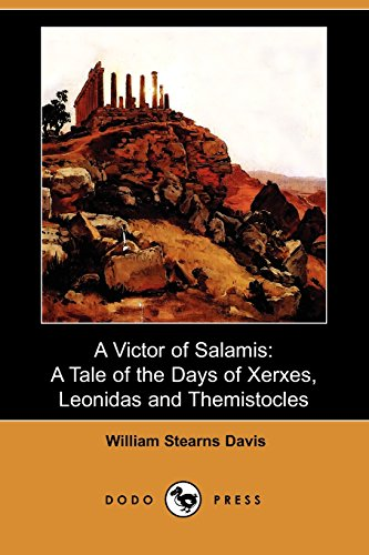 9781409957331: A Victor of Salamis: A Tale of the Days of Xerxes, Leonidas and Themistocles (Dodo Press)