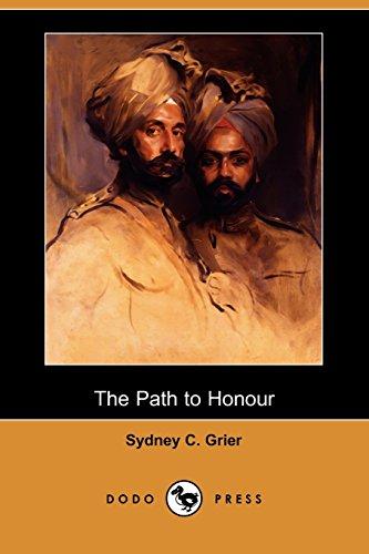 9781409958154: The Path to Honour (Dodo Press)