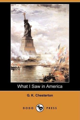 9781409958321: What I Saw in America (Dodo Press)