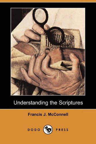 9781409958529: Understanding the Scriptures (Dodo Press)