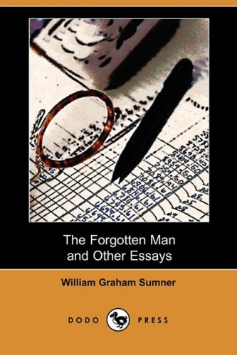9781409959922: The Forgotten Man and Other Essays (Dodo Press)