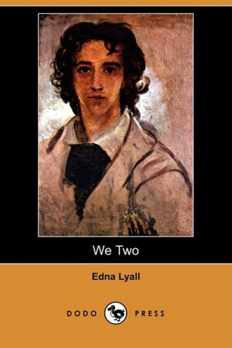 We Two: Edna Lyall