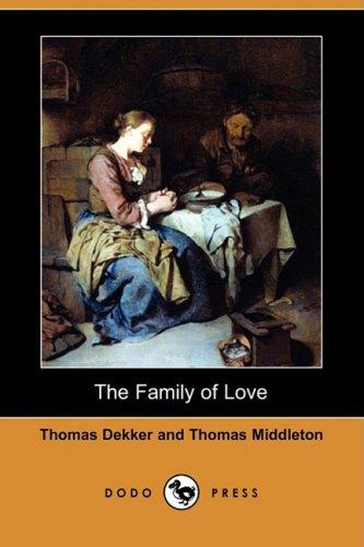 9781409961130: The Family of Love (Dodo Press)