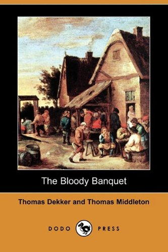9781409961154: The Bloody Banquet (Dodo Press)