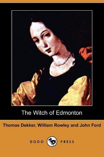 9781409961161: The Witch of Edmonton