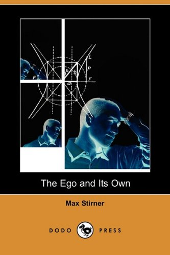9781409961260: The Ego and Its Own (Dodo Press)