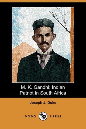 9781409961390: M. K. Gandhi: Indian Patriot in South Africa (Dodo Press)