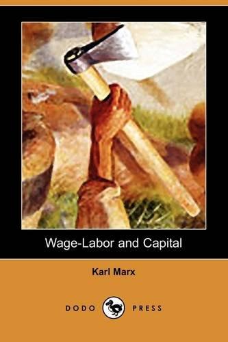 9781409961659: Wage-Labor and Capital
