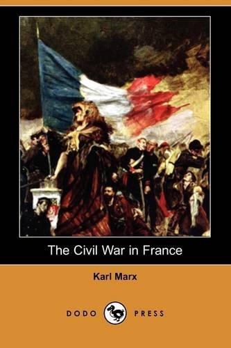 9781409961680: The Civil War in France (Dodo Press)