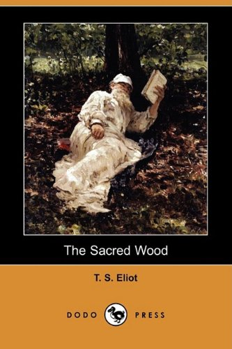 The Sacred Wood: Essays on Poetry and: Professor T S