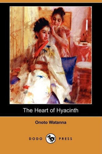 9781409961956: The Heart of Hyacinth (Dodo Press)