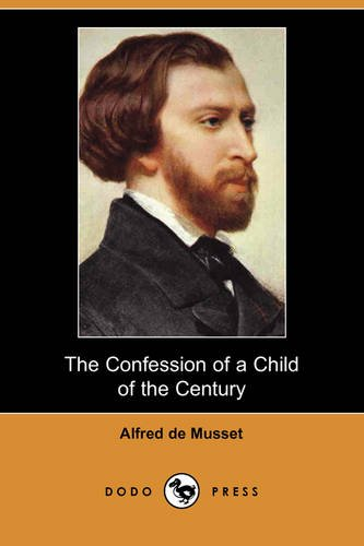 musset alfred - confessions child century - AbeBooks