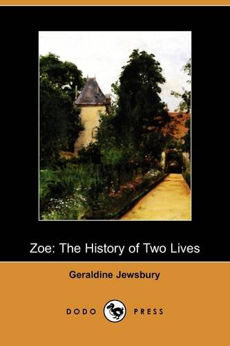 Zoe: The History of Two Lives (Dodo Press): Geraldine Jewsbury