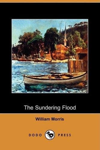 9781409962267: The Sundering Flood (Dodo Press)