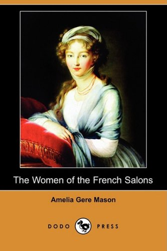 9781409962526: The Women of the French Salons (Dodo Press)