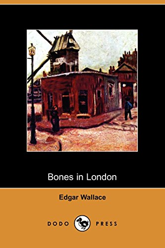 9781409962571: Bones in London (Dodo Press)