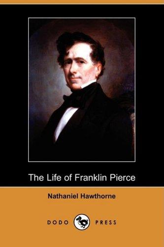 9781409962632: The Life of Franklin Pierce (Dodo Press)