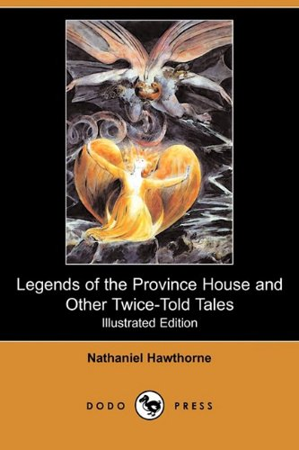 Legends of the Province House and Other: Nathaniel Hawthorne