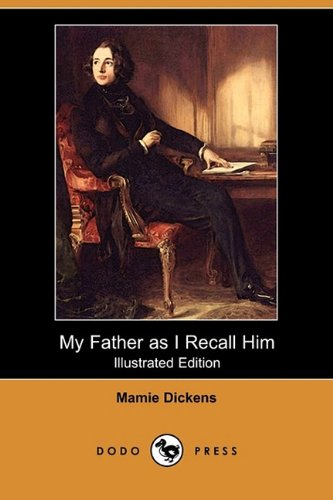 9781409962694: My Father as I Recall Him (Illustrated Edition) (Dodo Press)