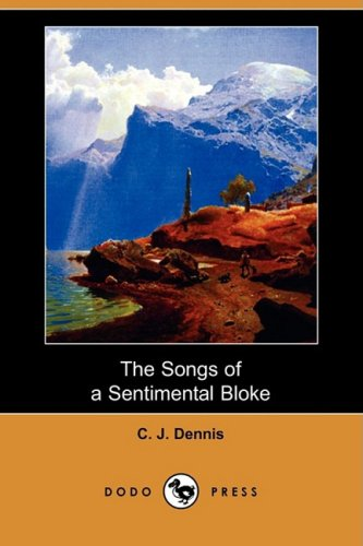 9781409962762: The Songs of a Sentimental Bloke (Dodo Press)