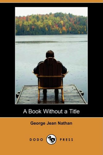 9781409963110: A Book Without a Title (Dodo Press)