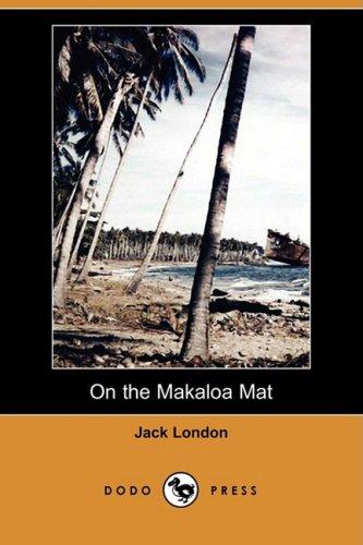 9781409963271: On the Makaloa Mat (Dodo Press)