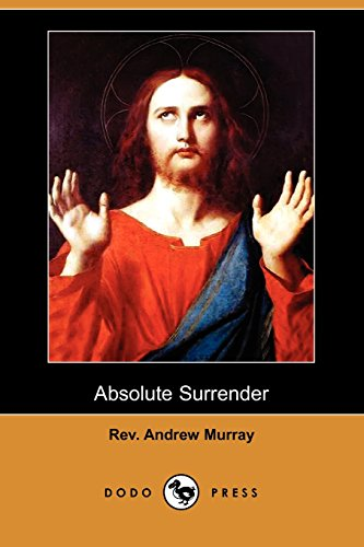 9781409963288: Absolute Surrender and Other Addresses (Dodo Press)