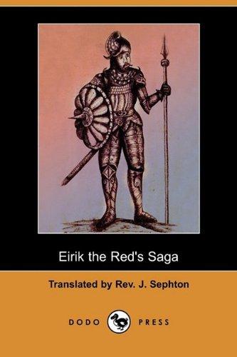 9781409963301: Eirik the Red's Saga (Dodo Press)