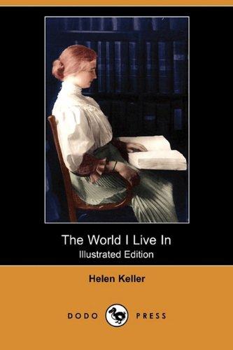 9781409963394: The World I Live in (Illustrated Edition) (Dodo Press)