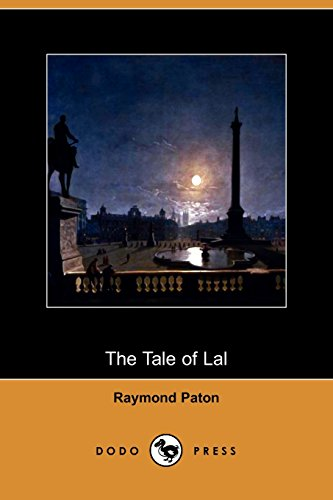 9781409963660: The Tale of Lal (Dodo Press)