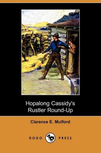 9781409964216: Hopalong Cassidy's Rustler Round-Up (Aka Bar-20) (Dodo Press)