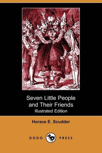 9781409964308: Seven Little People and Their Friends (Illustrated Edition) (Dodo Press)