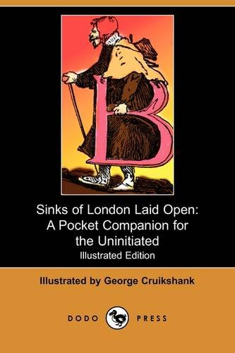 Sinks of London Laid Open: A Pocket: Dodo Press