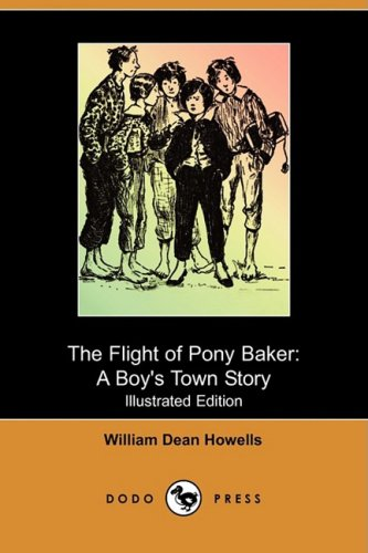 9781409964704: The Flight of Pony Baker: A Boy's Town Story (Illustrated Edition) (Dodo Press)