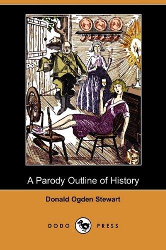 9781409964872: A Parody Outline of History (Dodo Press)