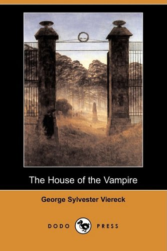 9781409965077: The House of the Vampire (Dodo Press)