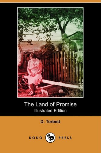 9781409965091: The Land of Promise (Illustrated Edition) (Dodo Press)