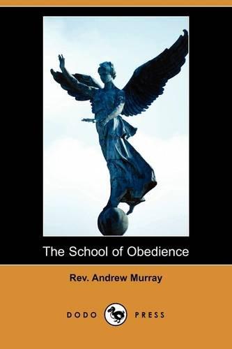 9781409965183: The School of Obedience (Dodo Press