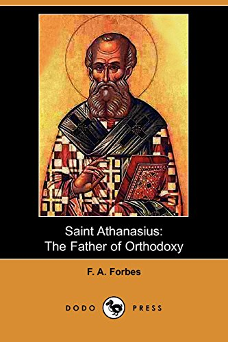9781409965312: Saint Athanasius: The Father of Orthodoxy (Dodo Press)