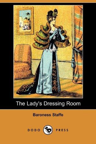 The Lady s Dressing Room (Dodo Press): Baroness Staff
