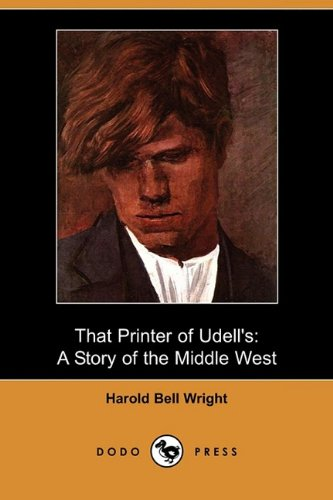 9781409966623: That Printer of Udell's: A Story of the Middle West (Dodo Press)