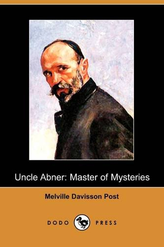 9781409967057: Uncle Abner: Master of Mysteries (Dodo Press)