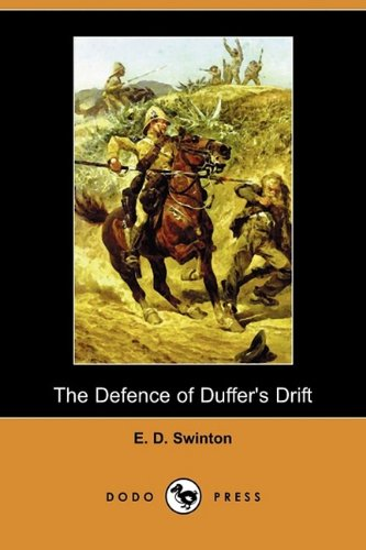 9781409967163: The Defence of Duffer's Drift (Dodo Press)