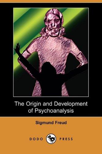 9781409968412: The Origin and Development of Psychoanalysis (Dodo Press)