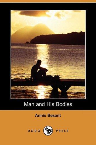 9781409968450: Man and His Bodies (Dodo Press)