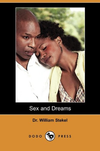 9781409968795: Sex and Dreams: The Language of Dreams (Dodo Press)