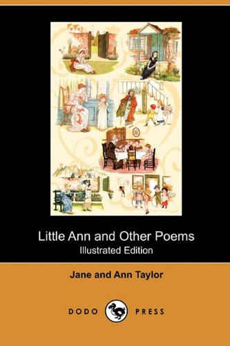 Little Ann and Other Poems (Illustrated Edition): Jane Taylor, Senior